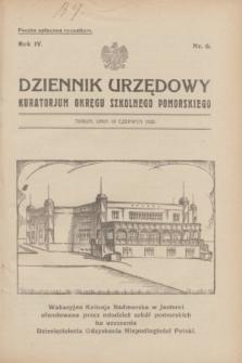 Dziennik Urzędowy Kuratorjum Okręgu Szkolnego Pomorskiego.R.4, nr 6 (10 czerwca 1932)