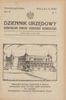 Dziennik Urzędowy Kuratorjum Okręgu Szkolnego Pomorskiego.R.4, nr 7 (10 lipca 1932)