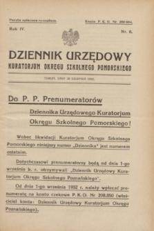 Dziennik Urzędowy Kuratorjum Okręgu Szkolnego Pomorskiego.R.4, nr 8 (20 sierpnia 1932)