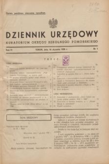 Dziennik Urzędowy Kuratorium Okręgu Szkolnego Pomorskiego.R.6, nr 1 (10 stycznia 1938)