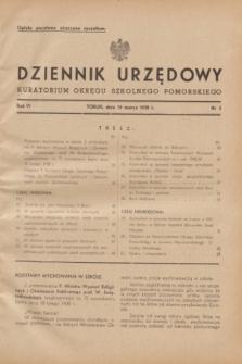 Dziennik Urzędowy Kuratorium Okręgu Szkolnego Pomorskiego.R.6, nr 3 (10 marca 1938)