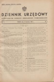 Dziennik Urzędowy Kuratorium Okręgu Szkolnego Pomorskiego.R.6, nr 4 (10 kwietnia 1938)
