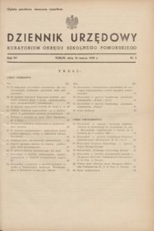 Dziennik Urzędowy Kuratorium Okręgu Szkolnego Pomorskiego.R.7, nr 3 (10 marca 1939)