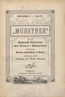 Murzynek : miesięcznik illustrowany dla Dzieci i Młodzieży, poświęcony Misyom katolickim w Afryce.R.1, nr [1] (maj 1913)