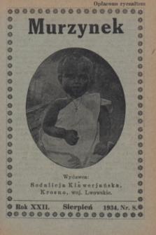 Murzynek.R.22, nr 8 (sierpień 1934)
