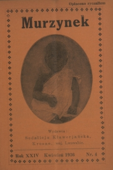 Murzynek.R.24, nr 4 (kwiecień 1936)