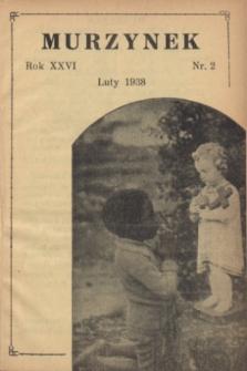 Murzynek.R.26, nr 2 (luty 1938)