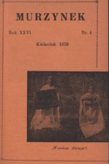 Murzynek.R.26, nr 4 (kwiecień 1938)
