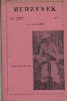 Murzynek.R.26, nr 6 (czerwiec 1938)