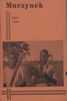 Murzynek : katolickie, ilustrowane pisemko misyjne dla dzieci i młodzieży, wydaje w różnych językach.R.27, nr 7 (lipiec 1939)