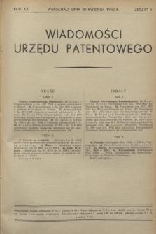 Wiadomości Urzędu Patentowego. R.20, z. 4 (30 kwietnia 1943)