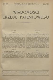 Wiadomości Urzędu Patentowego. R.19, z. 6 (30 czerwca 1942)