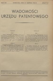 Wiadomości Urzędu Patentowego. R.19, z. 8 (31 sierpnia 1942)