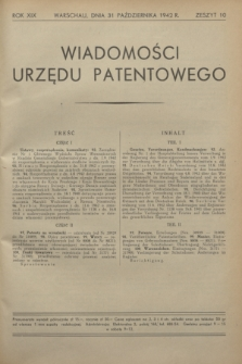 Wiadomości Urzędu Patentowego. R.19, z. 10 (31 października 1942)