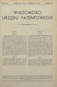 Wiadomości Urzędu Patentowego. R.19, z. 12 (31 grudnia 1942)