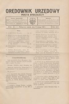 Orędownik Urzędowy Miasta Bydgoszczy.R.45[!], № 4 (15 lutego 1929)