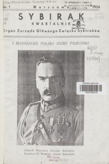 Sybirak : organ Zarządu Głównego Związku Sybiraków.R.1, nr 1 (1934)