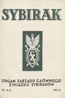 Sybirak : organ Zarządu Głównego Związku Sybiraków.R.1, nr 3-4 (grudzień 1934)