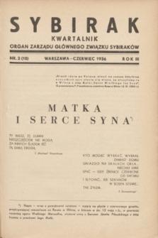 Sybirak : organ Zarządu Głównego Związku Sybiraków.R.3, nr 2 (czerwiec 1936) = nr 10