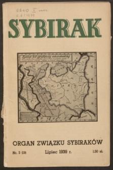 Sybirak : organ Związku Sybiraków.R.6, nr 3 (lipiec 1939) = nr 19