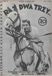 Raz, Dwa, Trzy : ilustrowany kuryer sportowy. 1934, nr11