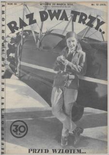 Raz, Dwa, Trzy : ilustrowany kuryer sportowy. 1934, nr12