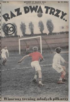 Raz, Dwa, Trzy : ilustrowany kuryer sportowy. 1934, nr13