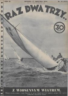 Raz, Dwa, Trzy : ilustrowany kuryer sportowy. 1934, nr16