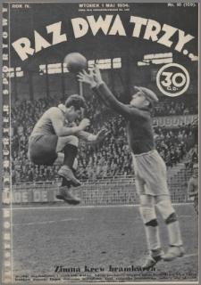 Raz, Dwa, Trzy : ilustrowany kuryer sportowy. 1934, nr18