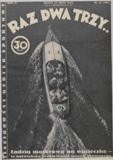 Raz, Dwa, Trzy : ilustrowany kuryer sportowy. 1934, nr21