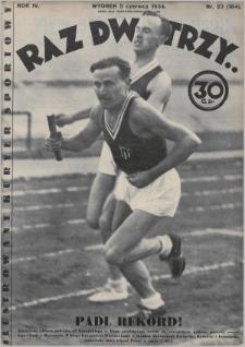 Raz, Dwa, Trzy : ilustrowany kuryer sportowy. 1934, nr23