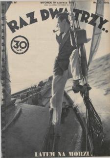 Raz, Dwa, Trzy : ilustrowany kuryer sportowy. 1934, nr25