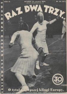 Raz, Dwa, Trzy : ilustrowany kuryer sportowy. 1934, nr26