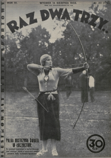 Raz, Dwa, Trzy : ilustrowany kuryer sportowy. 1934, nr33