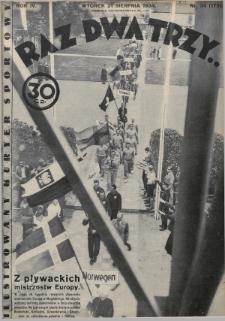 Raz, Dwa, Trzy : ilustrowany kuryer sportowy. 1934, nr34