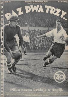 Raz, Dwa, Trzy : ilustrowany kuryer sportowy. 1934, nr37