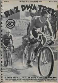 Raz, Dwa, Trzy : ilustrowany kuryer sportowy. 1934, nr41