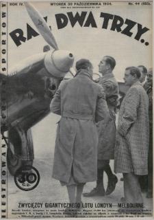 Raz, Dwa, Trzy : ilustrowany kuryer sportowy. 1934, nr44