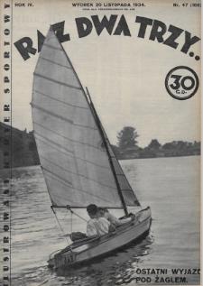 Raz, Dwa, Trzy : ilustrowany kuryer sportowy. 1934, nr47