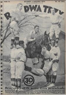 Raz, Dwa, Trzy : ilustrowany kuryer sportowy. 1934, nr49