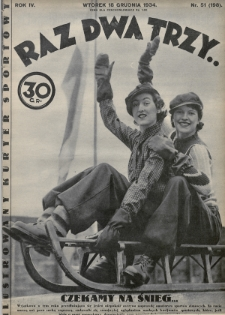 Raz, Dwa, Trzy : ilustrowany kuryer sportowy. 1934, nr51
