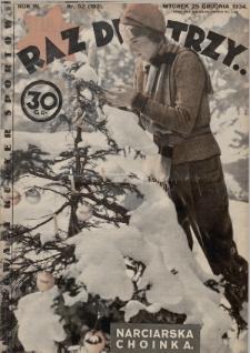 Raz, Dwa, Trzy : ilustrowany kuryer sportowy. 1934, nr52