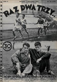 Raz, Dwa, Trzy : ilustrowany kuryer sportowy. 1935, nr36