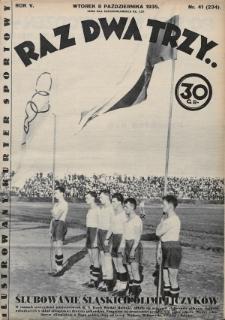 Raz, Dwa, Trzy : ilustrowany kuryer sportowy. 1935, nr41