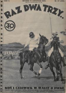 Raz, Dwa, Trzy : ilustrowany kuryer sportowy. 1935, nr47