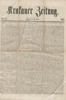 Krakauer Zeitung.[Jg.1], Nro. 2 (3 Jänner 1857)