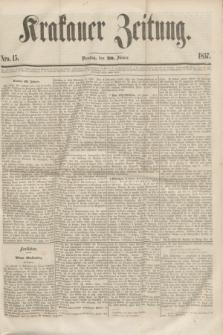 Krakauer Zeitung.[Jg.1], Nro. 15 (20 Jänner 1857)