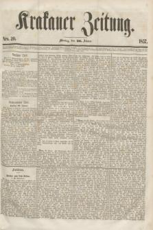Krakauer Zeitung.[Jg.1], Nro. 20 (26 Jänner 1857)