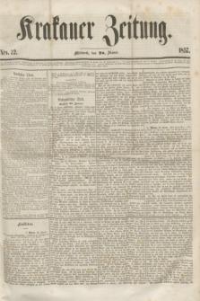 Krakauer Zeitung.[Jg.1], Nro. 22 (28 Jänner 1857)