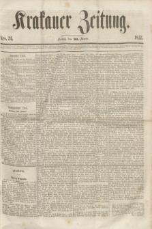 Krakauer Zeitung.[Jg.1], Nro. 24 (30 Jänner 1857)